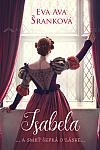 Isabela ... a smrť šepká o láske...