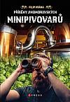 Příběhy jihomoravských minipivovarů