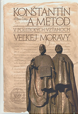 Konštantín a Metod v politických vzťahoch Veľkej Moravy obálka knihy
