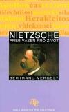 Nietzsche aneb vášeň pro život