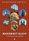 Mariánský sloup: V souvislostech víry a ducha
