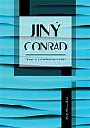 Jiný Conrad: Eseje o literární kultuře