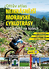 Ottův atlas Nejkrásnější moravské cyklotrasy: 100 výletů na kolech