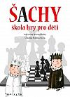 Šachy: škola hry pro děti