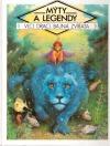 Mýty a legendy – Vlci, draci, bájná zvířata