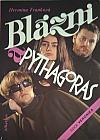 Blázni a Pythagoras