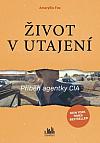 Život v utajení - Příběh agentky CIA
