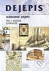 Dejepis pre 2. ročník gymnázií (Národné dejiny)