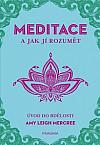 Meditace a jak jí rozumět - Úvod do bdělosti