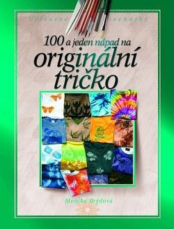 100 a jeden nápad na originální tričko obálka knihy