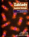 Základy buněčné biologie - Úvod do molekulární biologie buňky