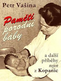 Paměti porodní báby a další příběhy nejen z Kopanic obálka knihy