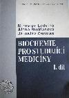 Biochemie pro studující medicíny I. díl