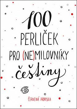 100 perliček pro (ne)milovníky češtiny obálka knihy