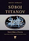 Súboj titanov: Nový Rím a Perzia