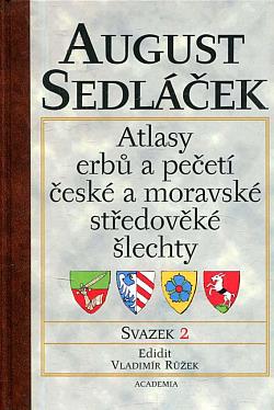 Atlasy erbů a pečetí české a moravské středověké šlechty. Svazek 2 obálka knihy