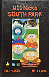 Městečko South Park - Scénáře: Kniha první