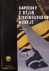 Kapitoly z dějin litvínovského hokeje