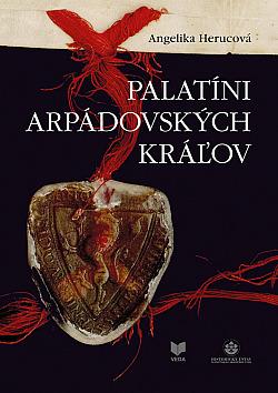Palatíni arpádovských kráľov obálka knihy