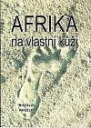 Afrika na vlastní kůži