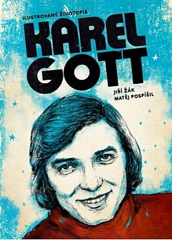 Karel Gott: ilustrovaný životopis obálka knihy