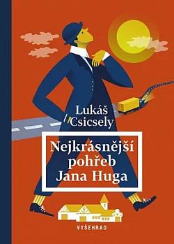Nejkrásnější pohřeb Jana Huga obálka knihy