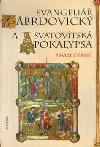 Evangeliář zábrdovický a Svatovítská apokalypsa