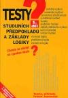 Testy studijních předpokladů a základy logiky - 1. díl