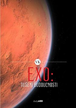 EXO: Tušení budoucnosti obálka knihy