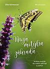Moja motýlia záhrada
