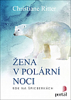 Žena v polární noci: Rok na Špicberkách