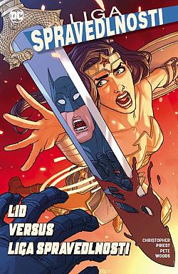 Liga spravedlnosti 6: Lid versus Liga spravedlnosti obálka knihy