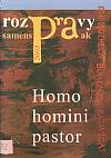 Homo homini pastor
