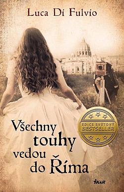 Všechny touhy vedou do Říma obálka knihy