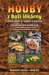 Houby z Boží lékárny: Léčivé houby v terapii a kuchyni obálka knihy