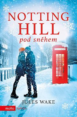 Notting Hill pod sněhem obálka knihy