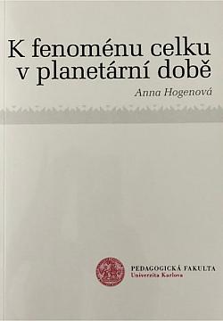 K fenoménu celku v planetární době obálka knihy
