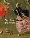 Norbert Grund (1717-1767) - Půvab všedního dne / The Charm of the Everyday