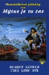 Neuvěřitelné příběhy aneb Mýtus je tu zas obálka knihy
