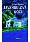Levandulové noci: Román z Provence
