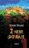 Z nebe do ráje: Román z Provence