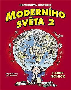 Komiksová historie moderního světa #2: Od pádu Bastilly po současnost
