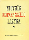 Slovník slovenského jazyka 5: v – ž