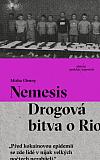Nemesis: Drogová bitva o Rio