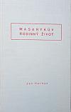 Masarykův rodinný život