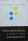 Psychologia a zdravý vývin osobnosti