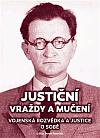 Justiční vraždy a mučení - Vojenská rozvědka a justice o sobě
