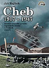 Cheb 1917-1947: Aviatici a letadla prvního vojenského letiště v Českých zemích