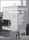 Slavné vily Prahy 6 – Hanspaulka
