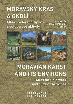 Moravský kras a okolí - Atlas pro terénní výuku a outdoorové aktivity obálka knihy